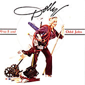 Play & Download 9 To 5 And Odd Jobs by Dolly Parton | Napster