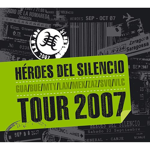 Play & Download Tour 2007 by Heroes del Silencio | Napster