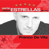 Play & Download Serie Cinco Estrellas by Franco De Vita | Napster