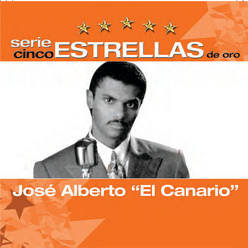 Play & Download Serie Cinco Estrellas by Jose Alberto