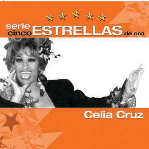 Play & Download Serie Cinco Estrellas by Celia Cruz | Napster