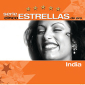 Play & Download Serie Cinco Estrellas by India | Napster