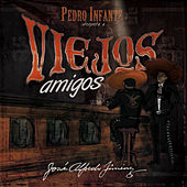 Play & Download Viejos Amigos by Pedro Infante | Napster