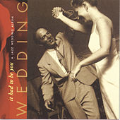 It Had To Be You-A Jazz Wedding Album by Various Artists