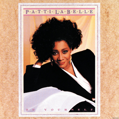 Be Yourself by Patti LaBelle