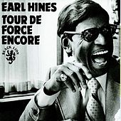 Play & Download Tour de Force Encore by Earl Fatha Hines | Napster