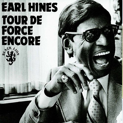 Tour de Force Encore by Earl Fatha Hines