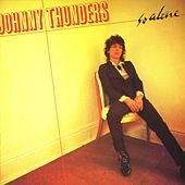 Play & Download So Alone by Johnny Thunders | Napster