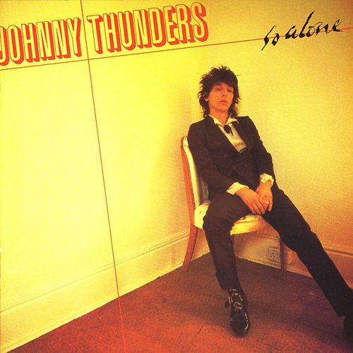 So Alone by Johnny Thunders