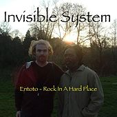 Play & Download Entoto (Rock in a Hard Place) by Invisible System | Napster