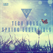 Tech House Spring Essentials by Various Artists