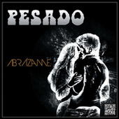 Play & Download Abrázame by Pesado | Napster