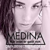 Play & Download DMA 2014 Live Medley by Medina | Napster