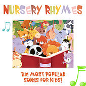 Play & Download Nursery Rhymes - The Most Popular Songs for Kids (With Sing-Alongs!) by Nursery Rhymes | Napster