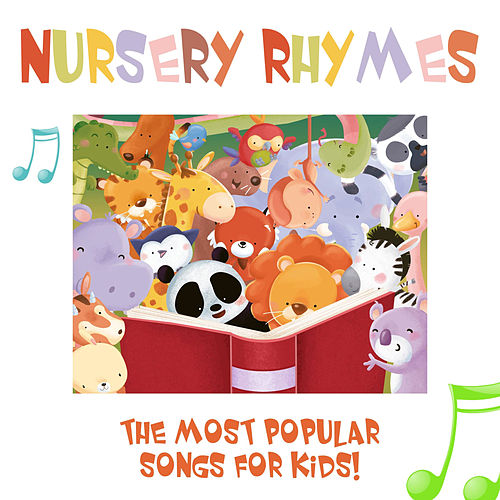Play & Download Nursery Rhymes - The Most Popular Songs for Kids (With Sing-Alongs!) by Songs for Kids | Napster