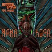 Mama Kosa by Boddhi Satva