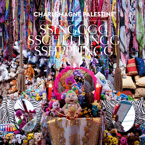 Play & Download Ssingggg Sschlllingg Sshpppingg by Charlemagne Palestine | Napster