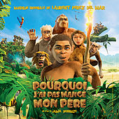 Play & Download Pourquoi j'ai pas mangé mon père (Bande originale du film) by Various Artists | Napster