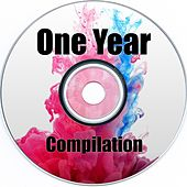 Play & Download One Year Compilation by Various Artists | Napster