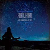 Play & Download Sundown Over Ghost Town by Eilen Jewell | Napster