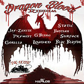 Dragon Blood Riddim by Various Artists