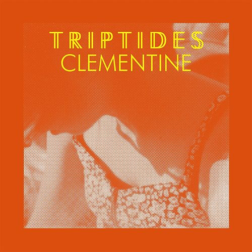 Play & Download Clementine by Triptides | Napster