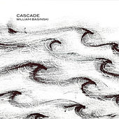 Play & Download Cascade by William Basinski | Napster