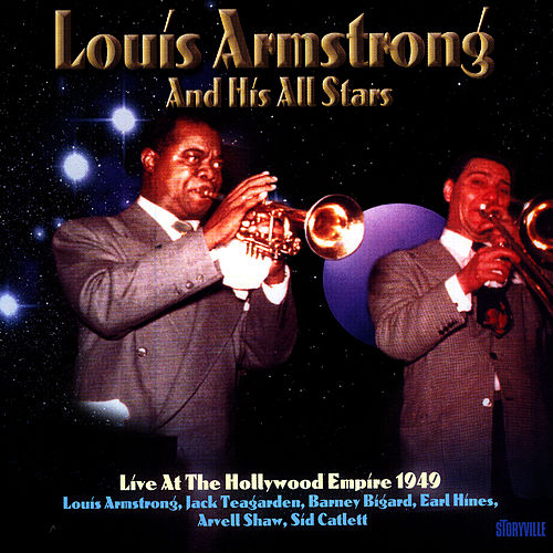 Play & Download Live At The Hollywod Empire 1949 by Louis Armstrong | Napster
