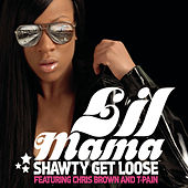 Play & Download Shawty Get Loose by Lil Mama | Napster