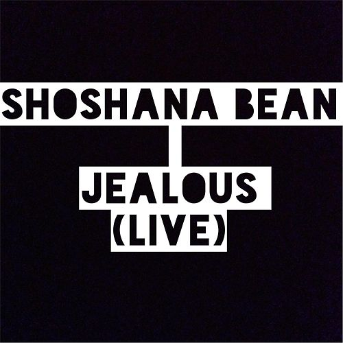 Play & Download Jealous (Live) by Shoshana Bean | Napster