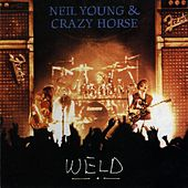 Weld by Neil Young & Crazy Horse