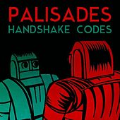 Play & Download Handshake Codes by Palisades | Napster