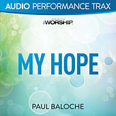 Play & Download My Hope by Paul Baloche | Napster