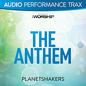 The Anthem by Planetshakers