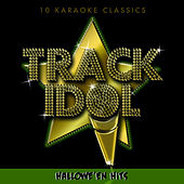 Track Idol  - Halloween Hits (10 Karaoke Classics) by Various Artists