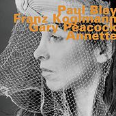 Play & Download Annette by Gary Peacock | Napster