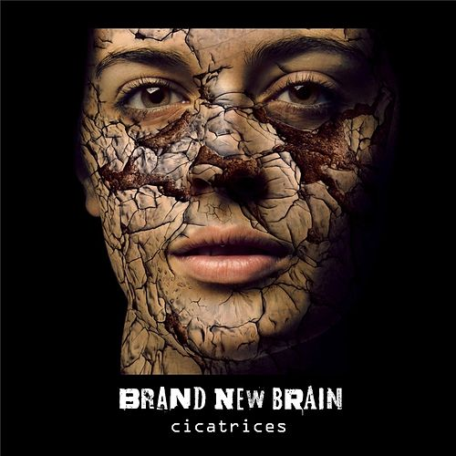 Play & Download Cicatrices by Brand New Brain | Napster