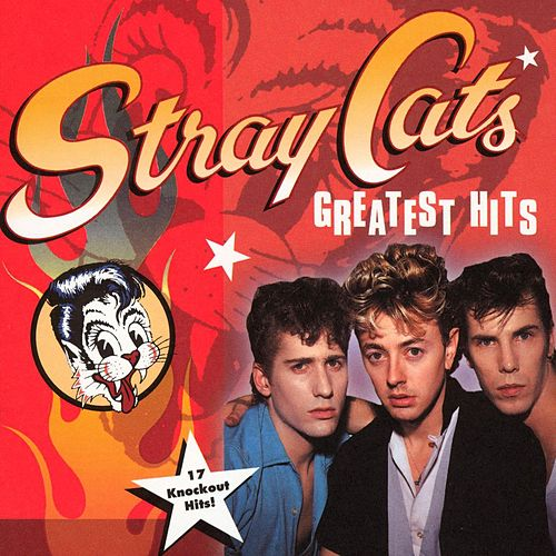 Play & Download Greatest Hits (EMI) by Stray Cats | Napster