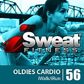 Play & Download iSweat Fitness Music Vol. 56: Oldies Cardio! (124 BPM for Running, Walking, Elliptical, Treadmill, Aerobics, Workouts) by Various Artists | Napster