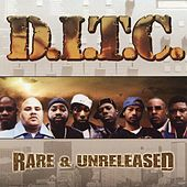 Play & Download Rare & Unreleased by D.I.T.C. | Napster