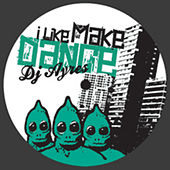 Play & Download I Make Dance by DJ Ayres | Napster