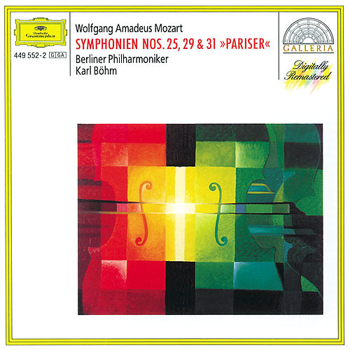 Play & Download Mozart: Symphonies Nos.25, 29 & 31 'Pariser' by Berliner Philharmoniker | Napster