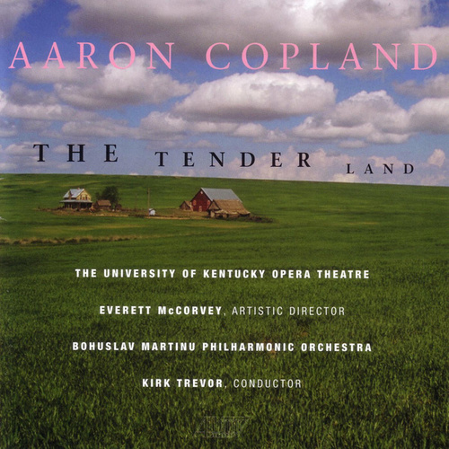Play & Download The Tender Land by Aaron Copland | Napster