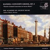 Play & Download Handel: Concerti Grossi, Op. 6 Nos. 1-12 by George Frideric Handel | Napster