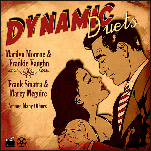 Play & Download Dynamic Duets: Songs Of Classic Cinema by Various Artists | Napster