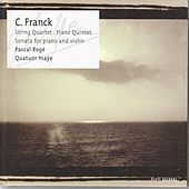 Play & Download Franck: Quartet, Quintet, Sonata by Cesar Franck | Napster