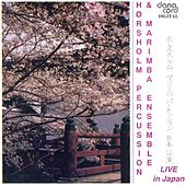 Hørsholm Percussion & Marimba Ensemble: Live in Japan by Various Artists