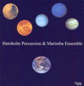 Hørsholm Percussion & Marimba Ensemble by Various Artists