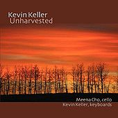 Play & Download Unharvested by Kevin Keller | Napster