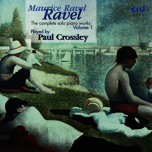 Play & Download Complete Solo Piano Works Volume I by Maurice Ravel | Napster